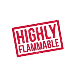 Highly flammable rubber stamp vector