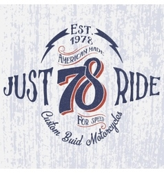 Retro motorcycle logo with inscription-Just Ride vector image vector image