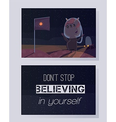 Don t stop believing in yourself motivating quote vector