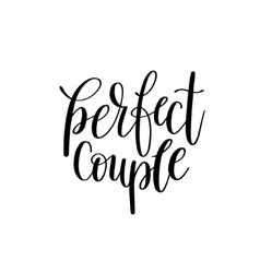perfect couple black and white hand written vector image