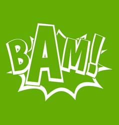 bam comic book bubble icon green vector image vector image