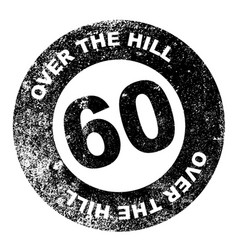 Over the hill 60 stamp vector