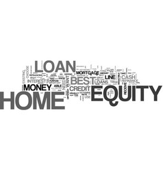 Best home equity loan text word cloud concept vector