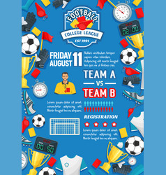 Soccer sport game match poster of football league vector