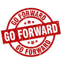 Go forward round red grunge stamp vector
