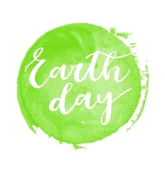 Earth day hand written inscription vector