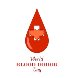 Drop of red blood with white cross and heart vector