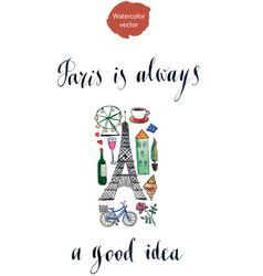 Paris is always a good idea vector