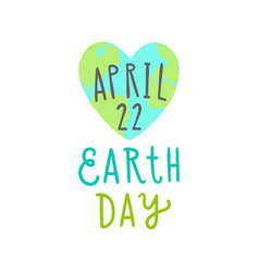 earth day 22 of april cute heart shaped earth vector image