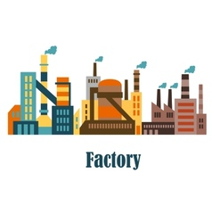 Factory and plant buildings in flat style vector image