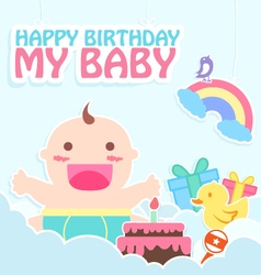 Happy birthday my baby card vector