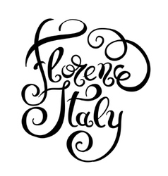 Black and white hand writing florence italy vector