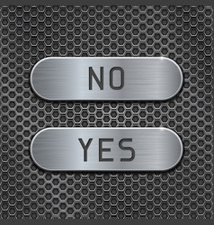 Metal buttons yes and no brushed steel oval vector