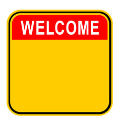 Sticker welcome safety sign vector