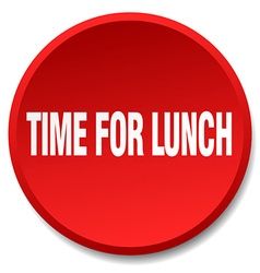 Time for lunch red round flat isolated push button vector