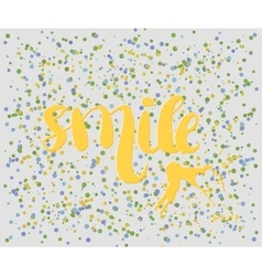 Beautiful confetti poster with quotes lettering vector