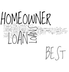 best homeowner loan leave the rest and choose the vector image