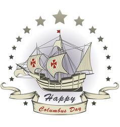 Happy christopher columbus day vector