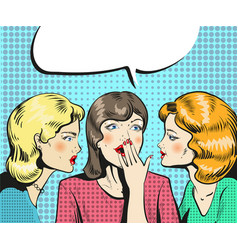 Women talking whispering pop art retro comic style vector