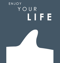 shark fin banner with text enjoy your life vector image vector image