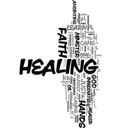 You can be a faith healer text word cloud concept vector