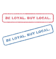 Be loyalbuy local textile stamps vector