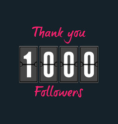 1000 followers greeting card for social networks vector image