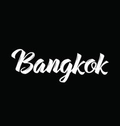 Bangkok text design calligraphy vector