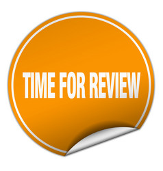 Time for review round orange sticker isolated on vector