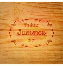 Summer label over wooden background vector image vector image
