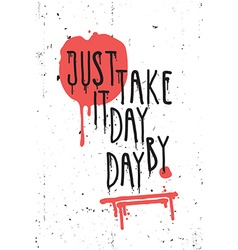 Vintage motivational grunge quote poster scribble vector