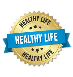 Healthy life 3d gold badge with blue ribbon vector