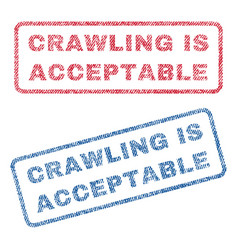 Crawling is acceptable textile stamps vector