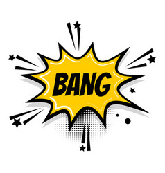 comic text speech bubble pop art bang vector image vector image