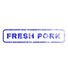 fresh pork rubber stamp vector image vector image