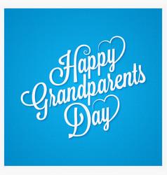 grandparents day vintage lettering design vector image