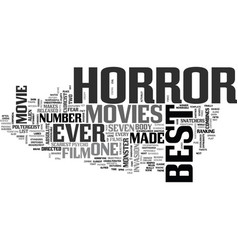 Best horror movies text word cloud concept vector