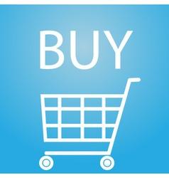 Buy slogan and shopping cart symbol eps10 vector