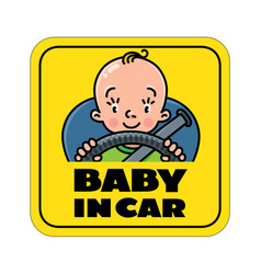 Baby in car back window sticker or sign vector