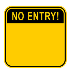 Sticker no entry safety sign vector