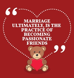 Inspirational love marriage quote marriage vector