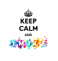 traditional keep calm and smile quotation with vector image