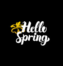 Handwritten calligraphy hello spring vector