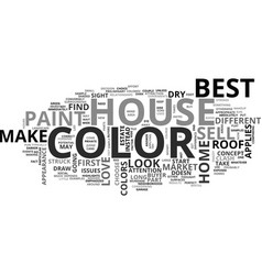 Best house color to sell text word cloud concept vector