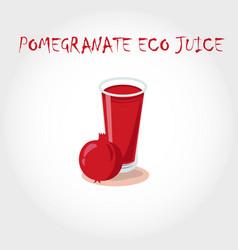 glass of bio fresh pomegranate juice vector image vector image