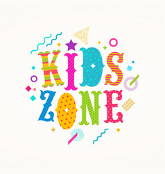 Kids zone logo emblem for childrens play area vector