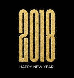 2018 happy new year numbers golden glitter design vector image vector image