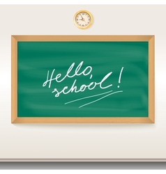 Green chalkboard School board with the inscription vector image