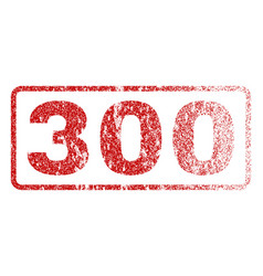 300 rubber stamp vector image