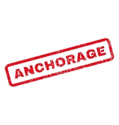 Anchorage Rubber Stamp vector image vector image